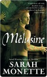 Melusine (Doctrine of Labyrinths, #1)