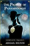The Prophet of Panamindorah, a complete trilogy
