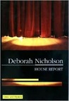 House Report by Deborah Nicholson