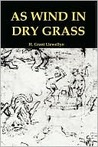 As Wind in Dry Grass