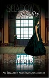 Shadow of Reality (An Elizabeth & Richard Mystery #1)
