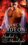 Masked by Moonlight by Nancy Gideon