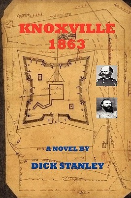 Knoxville 1863 by Dick Stanley