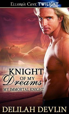 Knight of My Dreams by Delilah Devlin