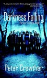 Darkness Falling (Forever Twilight #1)