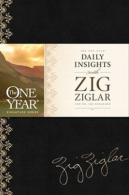 The One Year Daily Insights With Zig Ziglar by Zig Ziglar