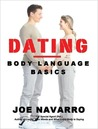 "Ten ""Must Know"" Body Language Secrets for Dating"