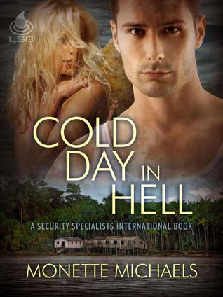 Cold Day in Hell by Monette Michaels