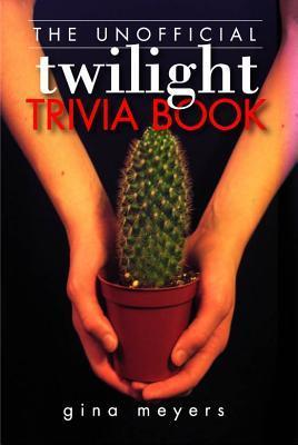 The Unofficial Twilight Trivia Book