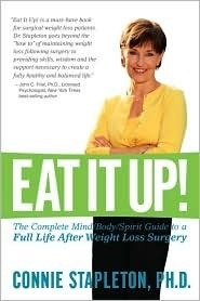 Eat It Up! The Complete Mind/Body/Spirit Guide to a Full Life... by Connie Stapleton