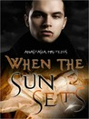 When the Sun Sets by Anastasia Maltezos