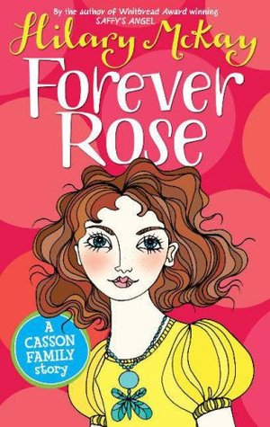 Forever Rose (Casson Family, #5)