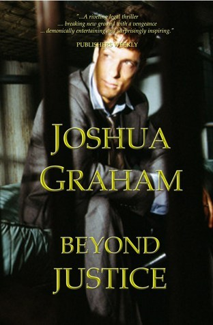 Beyond Justice by Joshua Graham