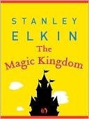 The Magic Kingdom (American Literature by Stanley Elkin