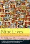 Nine Lives: In Search of the Sacred in Modern India: A Portrait of Modern India