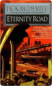 Eternity Road by Jack McDevitt