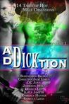 Ad-Dick-tion: Vol 1
