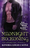 Midnight Reckoning by Kendra Leigh Castle