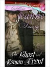The Ghost and Roman Trent by Jeanne Savery
