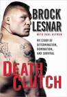 Death Clutch by Brock Lesnar