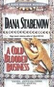 A Cold-Blooded Business (Kate Shugak, #4)  by  Dana Stabenow