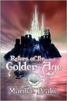 Return of the Golden Age (The Fisherman's Son, #3)