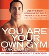 You Are Your Own Gym: The Bible Of Bodyweight Exercises For Men And Women