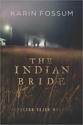 The Indian Bride by Karin Fossum