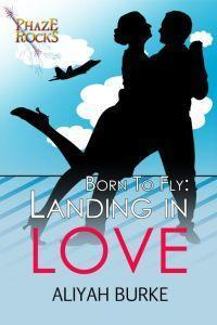 Landing in Love by Aliyah Burke