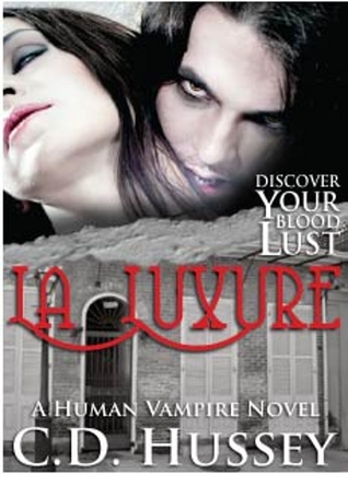 La Luxure: Discover Your Blood Lust (Book 1)