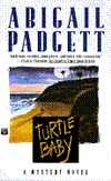 Turtle Baby: A Mystery Novel (Bo Bradley, #3)