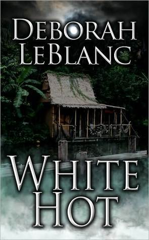 White Hot by Deborah Leblanc