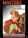 Masters of Noir: Volume Two