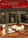 Shooting Gallery (An Art Lover's Mystery, #2)