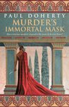Murder's Immortal Mask (Ancient Rome, #5)