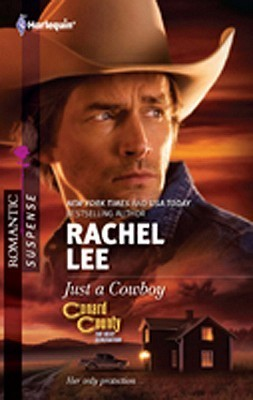 Just a Cowboy by Rachel Lee