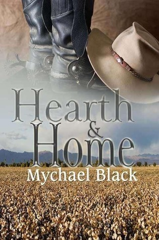 Hearth and Home by Mychael Black