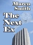 The Next Ex by Maren Smith