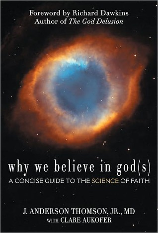 Why We Believe in God(s): A Concise Guide to the Science of Faith