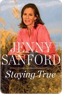Staying True by Jenny Sanford