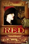 A Modern Wicked Fairy Tale: Red (Modern Wicked Fairy Tales)