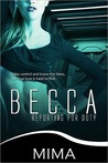 Becca, Reporting for Duty (Take Control Trilogy #1)