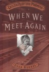 When We Meet Again (Children Of The Promise, Vol. 4)
