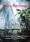 The Bamboo Mirror by Faith Mortimer