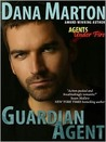 Guardian Agent (Agents Under Fire #1)