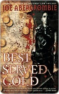 Best Served Cold by Joe Abercrombie