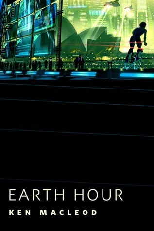 Earth Hour by Ken MacLeod