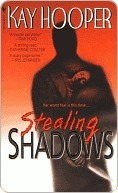 Stealing Shadows (Shadows, #1) by Kay Hooper