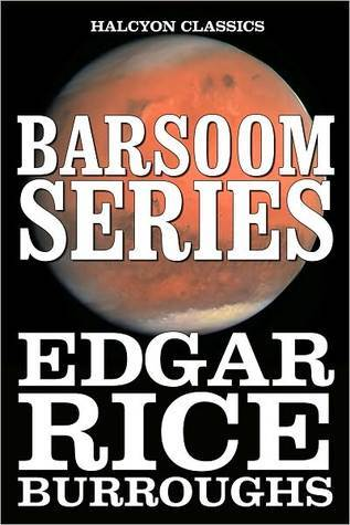 Barsoom Series by Edgar Rice Burroughs
