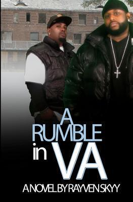 A Rumble in V.A. by Rayven Skyy